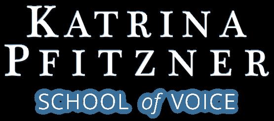 Katrina Pfitzner School of Voice